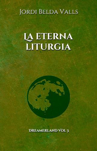 dreamerland_3_la_eterna_liturgia_novela